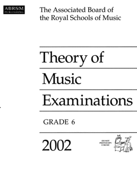 2002 Theory of Music Papers Grade 6