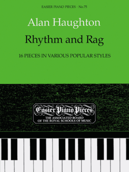 Rhythm and Rag (16 pieces in various popular styles)