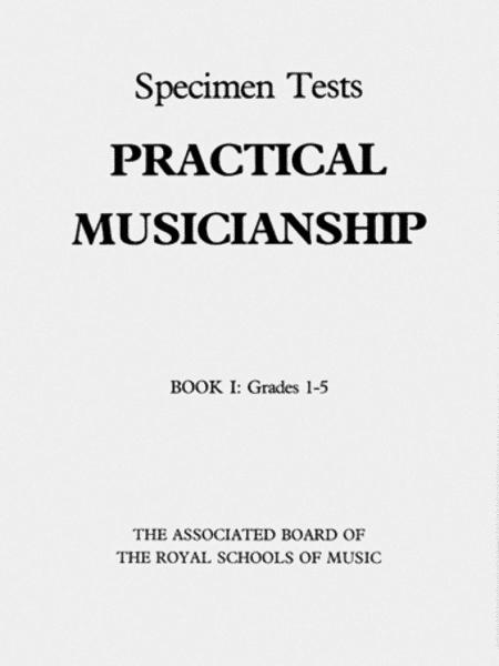 Practical Musicianship Specimen Tests, Grades 1-5