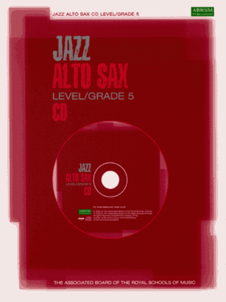 Jazz Alto Sax CDs for Levels/Grades 5 (North American version)