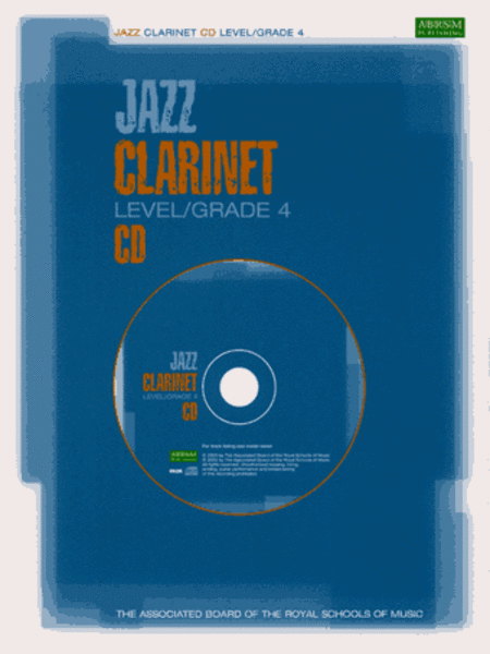 Jazz Clarinet CDs for Levels/Grades 4 (North American version)