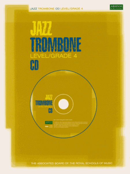 Jazz Trombone CDs for Levels/Grades 4 (North American version)