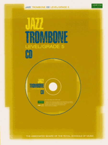 Jazz Trombone CDs for Levels/Grades 5 (North American version)