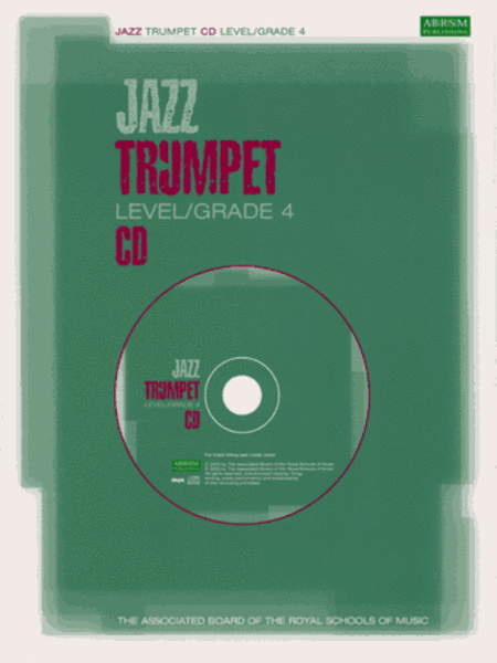 Jazz Trumpet CDs for Levels/Grades 4 (North American version)