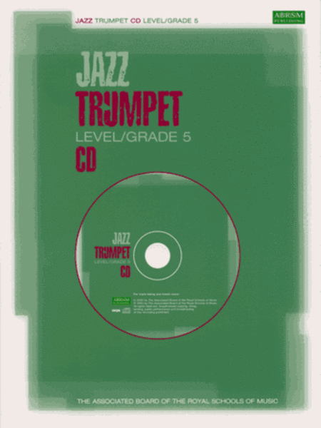 Jazz Trumpet CDs for Levels/Grades 5 (North American version)