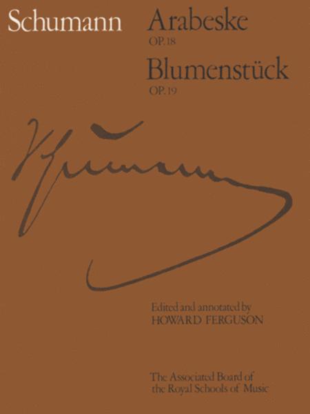 Arabeske Op.18; Blumenstuck Op.19