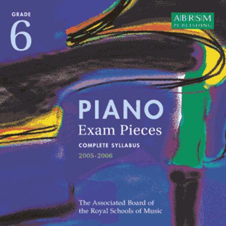 Recording of Grade 6 Selected Piano Exam Pieces 2005-2006