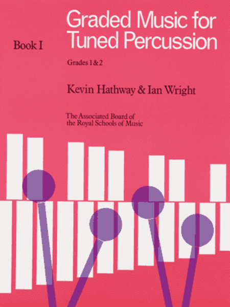 Graded Music for Tuned Percussion, Book I
