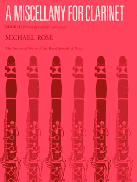 A Miscellany for Clarinet, Book 2 (Eleven moderately easy pieces)