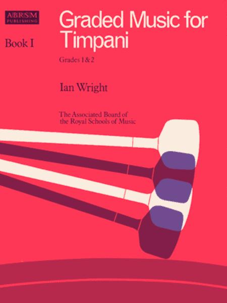 Graded Music for Timpani, Book I