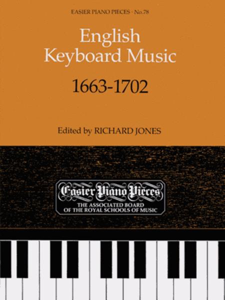 English Keyboard Music 1663-1702