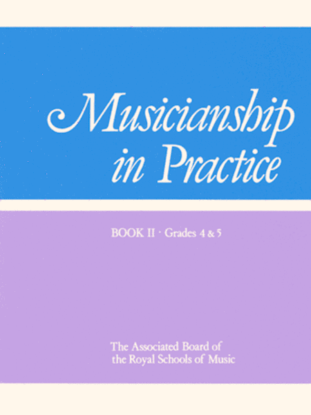 Musicianship in Practice, Book 2 Grades 4-5 workbook