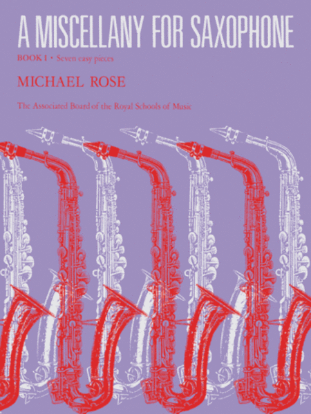 A Miscellany for Saxophone, Book 1
