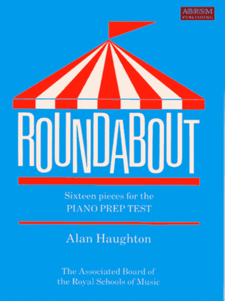 Roundabout, 16 alternative pieces for the Preparatory Piano Test