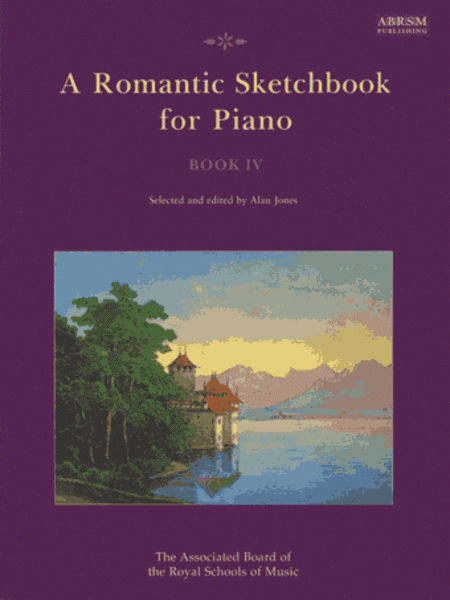A Romantic Sketchbook for Piano Book 4