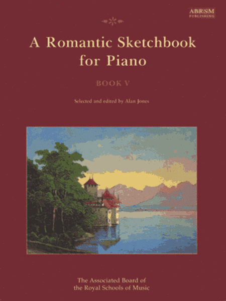 A Romantic Sketchbook for Piano Book 5