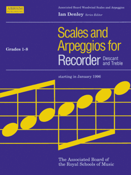 Scales and Arpeggios for Recorder (Descant and Treble)