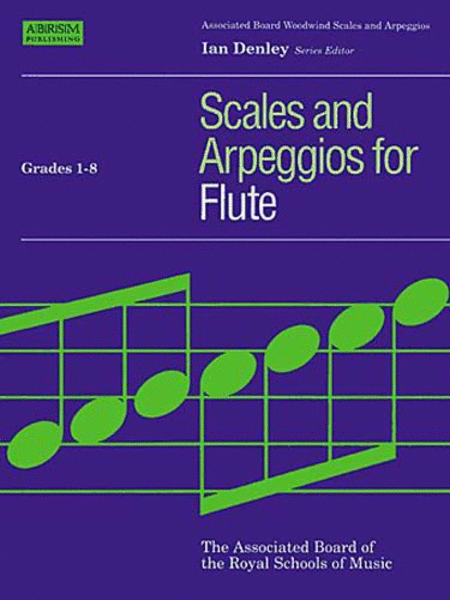 Scales and Arpeggios for Flute Grades 1-8