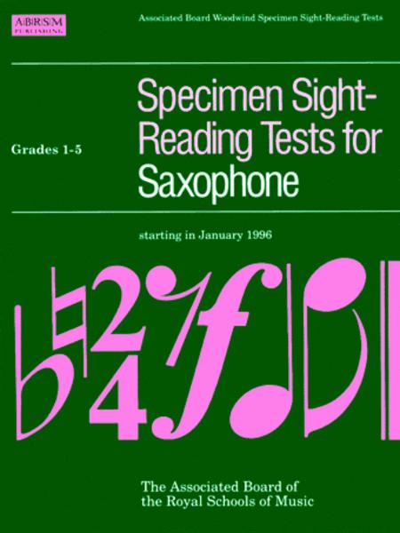 Specimen Sight-Reading Tests for Saxophone, Grades 1-5