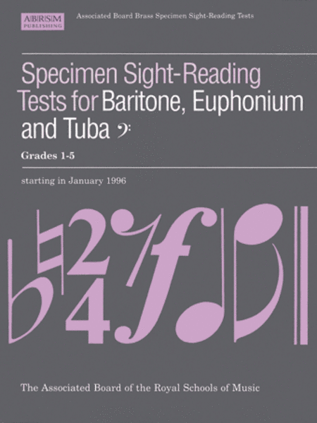 Specimen Sight-Reading Tests for Baritone, Euphonium and Tuba (Bass clef), Grades 1-5