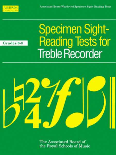 Specimen Sight-Reading Tests for Treble Recorder, Grades 6-8