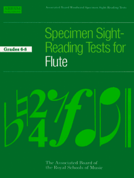 Specimen Sight-Reading Tests for Flute Grades 6-8