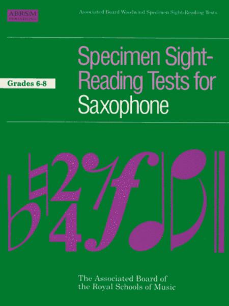 Specimen Sight-Reading Tests for Saxophone, Grades 6-8