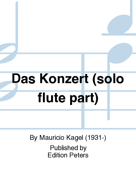 Das Konzert (solo flute part)