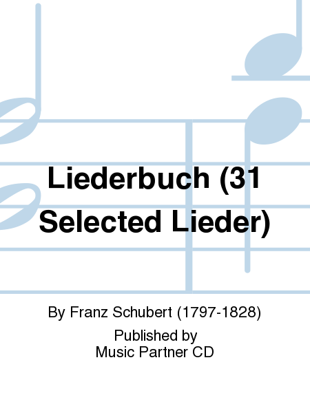 Liederbuch (31 Selected Lieder)