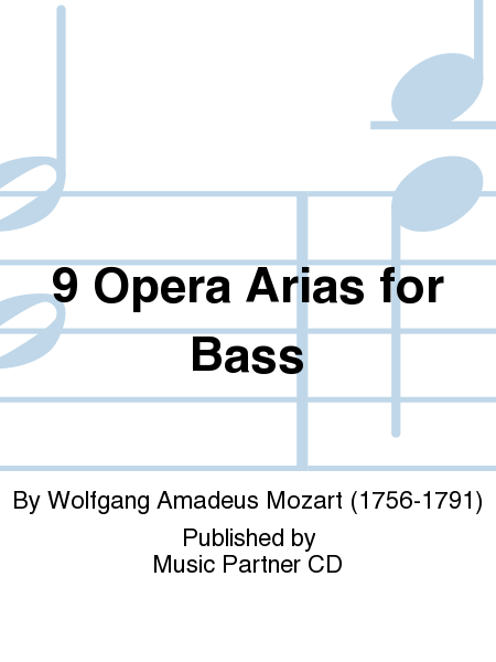 9 Opera Arias for Bass
