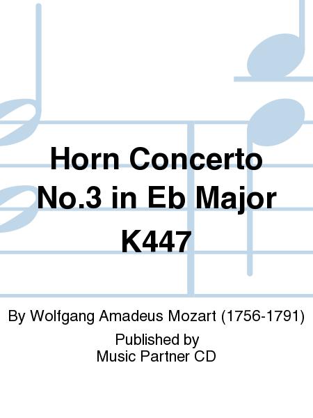 Horn Concerto No.3 in Eb Major K447
