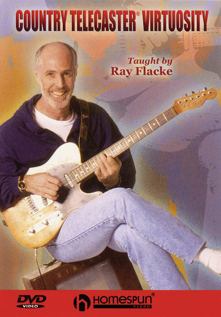 Ray Flacke - Country Telecaster Virtuosity