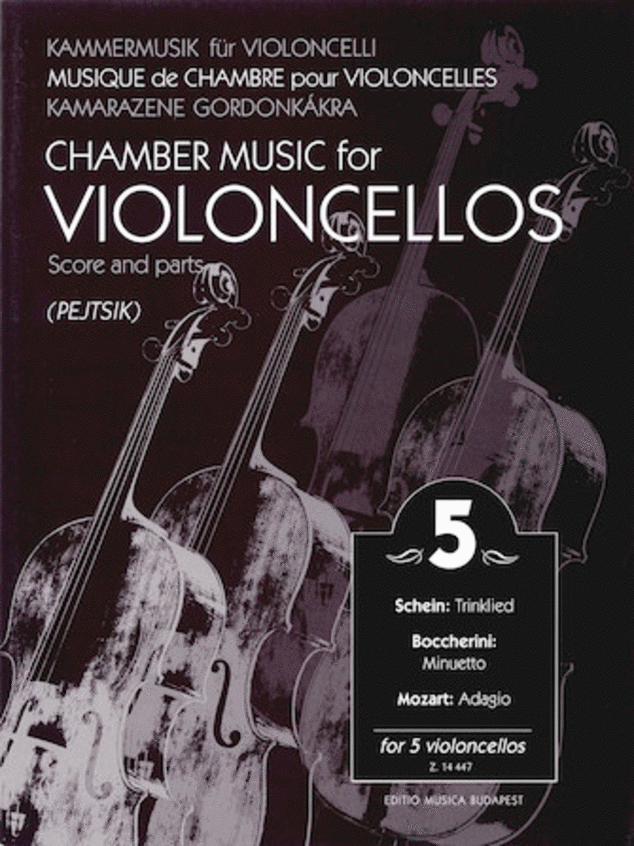 Chamber Music for Violoncellos - Volume 5
