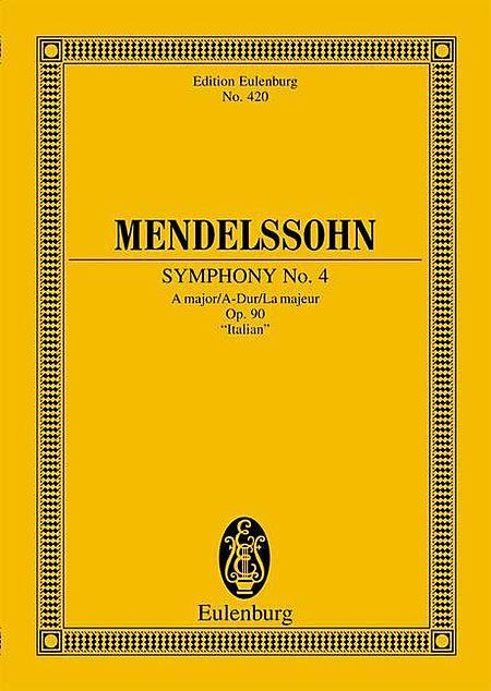 Symphony No. 4 in A Major, Op. 90 Italian