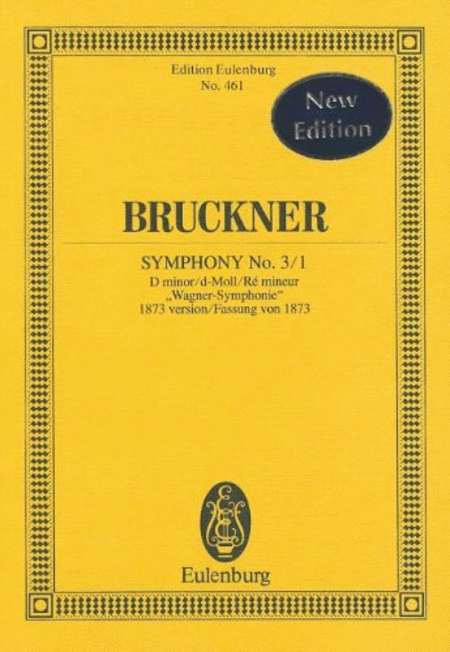 Symphony No. 3/1 in D minor Wagner Sinfonie (1873)