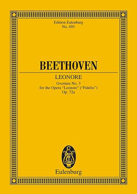 Leonore Overture No. 3, Op. 72a