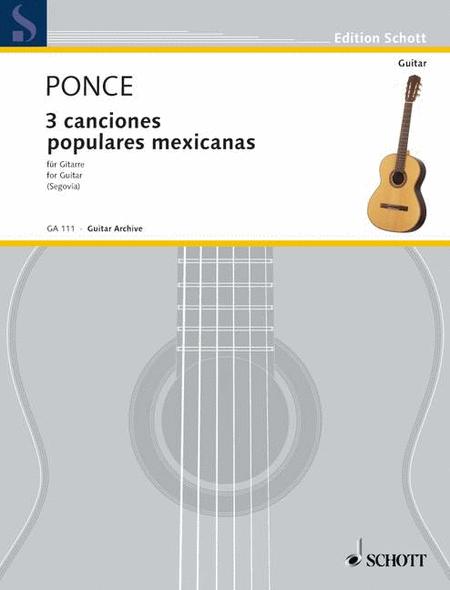 3 Canciones Populares Mexicanes