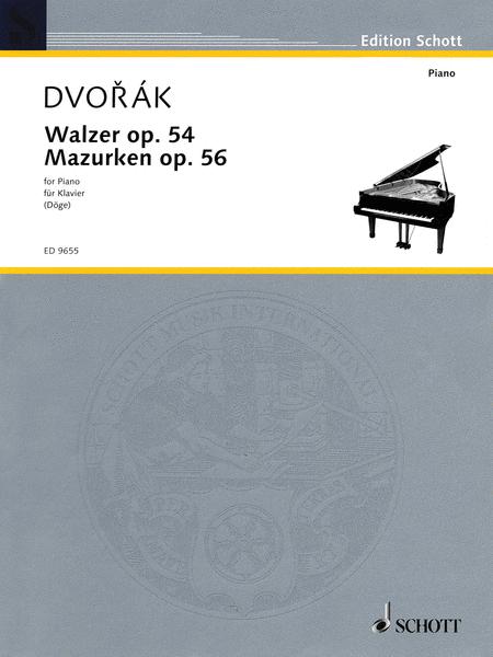 Waltzes, Op. 54 & Mazurkas, Op. 56