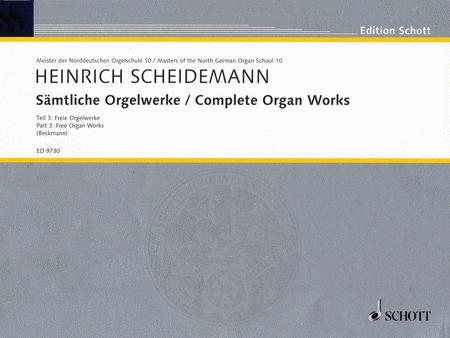 Complete Organ Works - Part 3: Free Organ Works