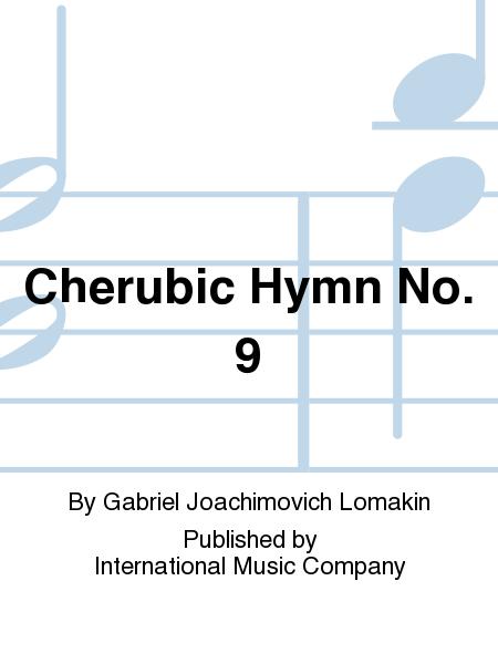 Cherubic Hymn No. 9