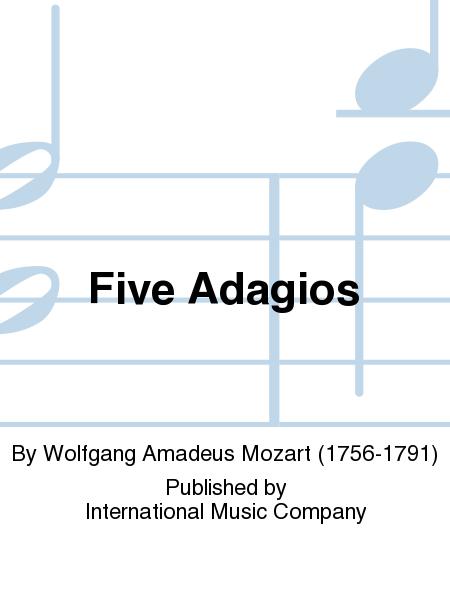 Five Adagios