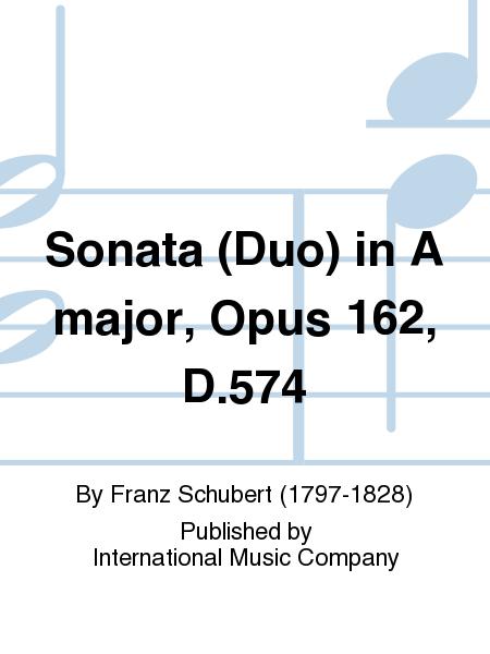Sonata (Duo) in A major, Opus 162, D.574