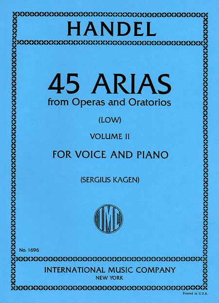 45 Arias from Operas and Oratorios