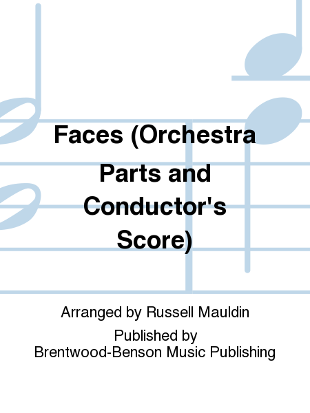 Faces (Orchestra Parts and Conductor's Score)