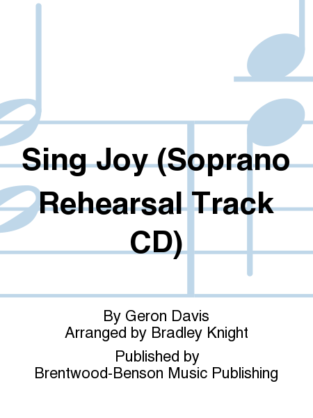 Sing Joy (Soprano Rehearsal Track CD)