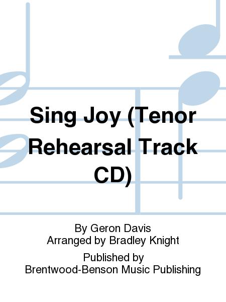 Sing Joy (Tenor Rehearsal Track CD)