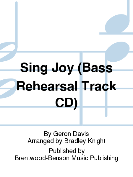 Sing Joy (Bass Rehearsal Track CD)