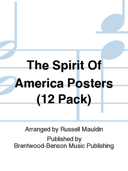 The Spirit Of America Posters (12 Pack)