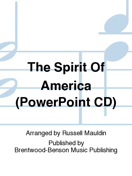 The Spirit Of America (PowerPoint CD)