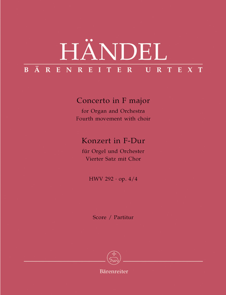 Concerto for Organ and Orchestra F major, Op. 4/4 HWV 292